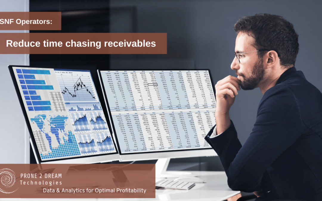 SNF Operators – Reduce Time Chasing Receivables