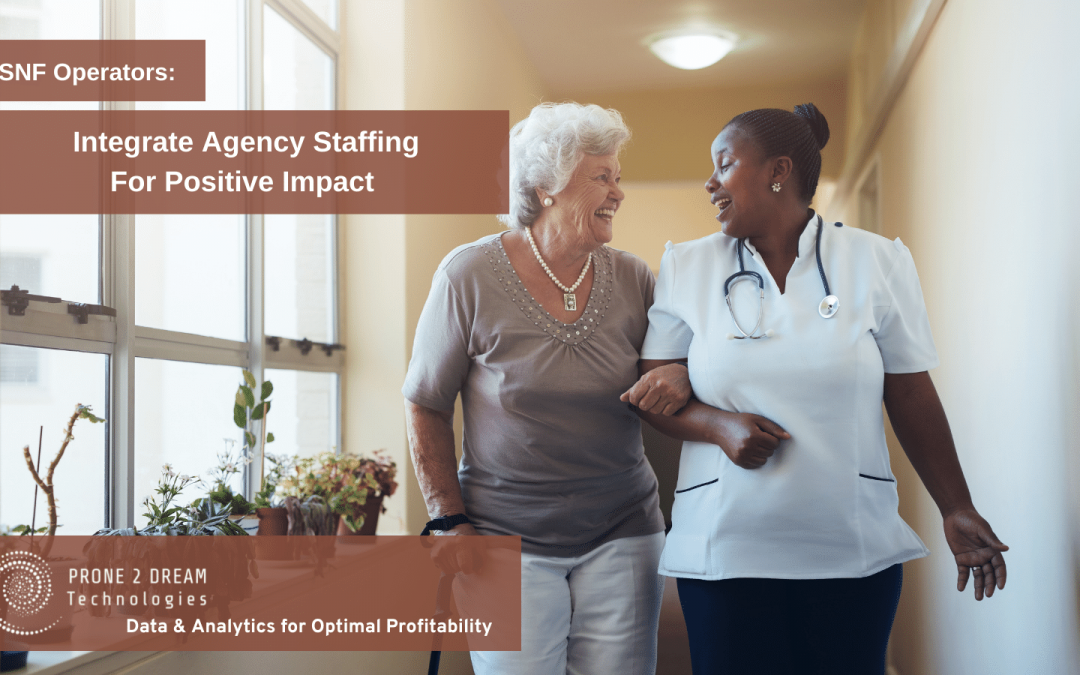 Integrate Agency Nurse Staffing For Positive Impact